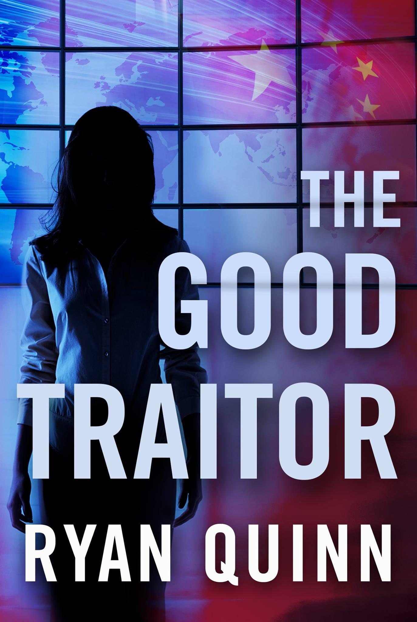 The Good Traitor by Ryan Quinn