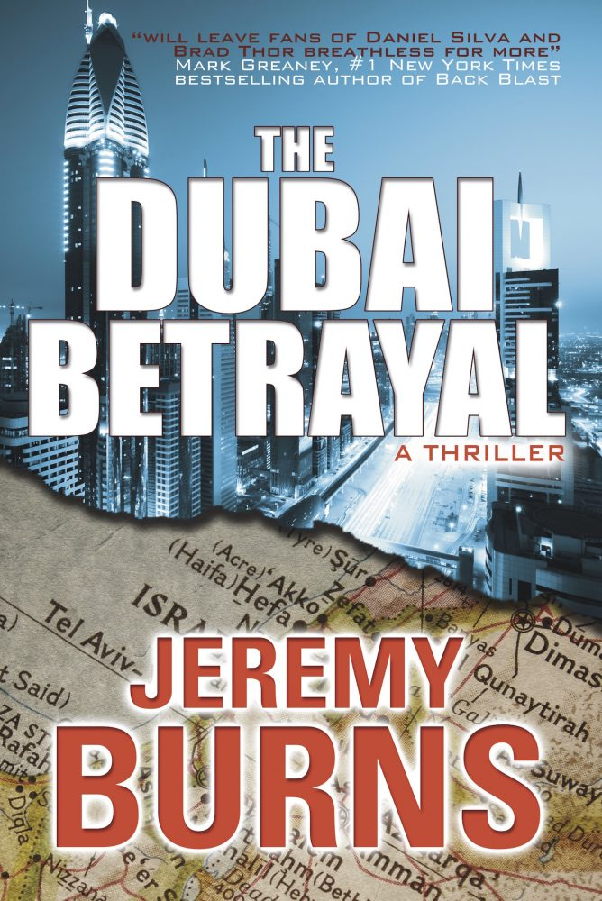 The Dubai Betrayal by Jeremy Burns