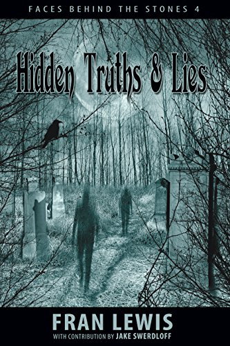 Hidden Truths and Lies