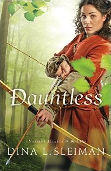 Dauntless by Dina L. Sleiman