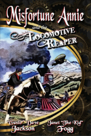 Misfortune Annie and the Locomotive Reaper
