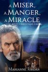 Review | A Miser, A Manger, A Miracle