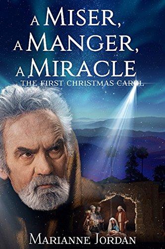 A Miser, A Manger, A Miracle