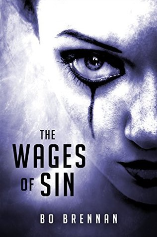 The Wages of Sin by Bo Brennan