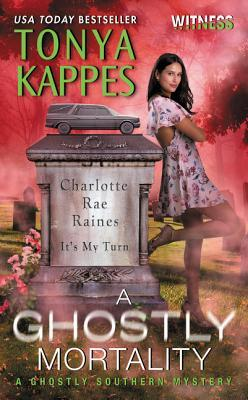 Review | A Ghostly Mortality by Tonya Kappes