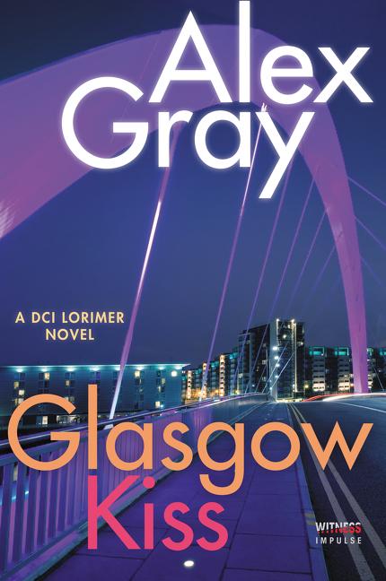 Glasgow Kiss by Alex Gray