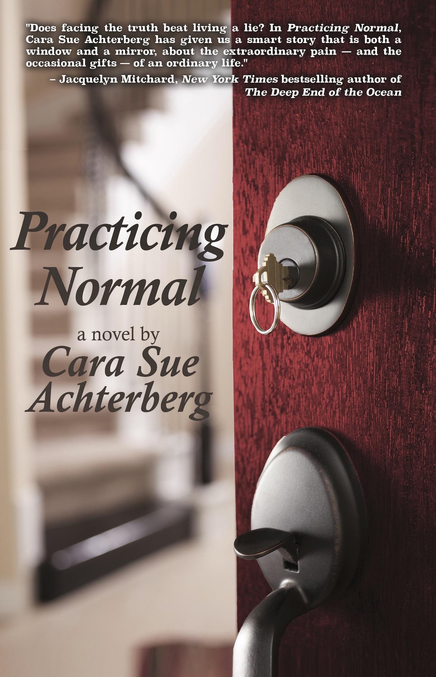 Practicing Normal by Cara Sue Achterberg