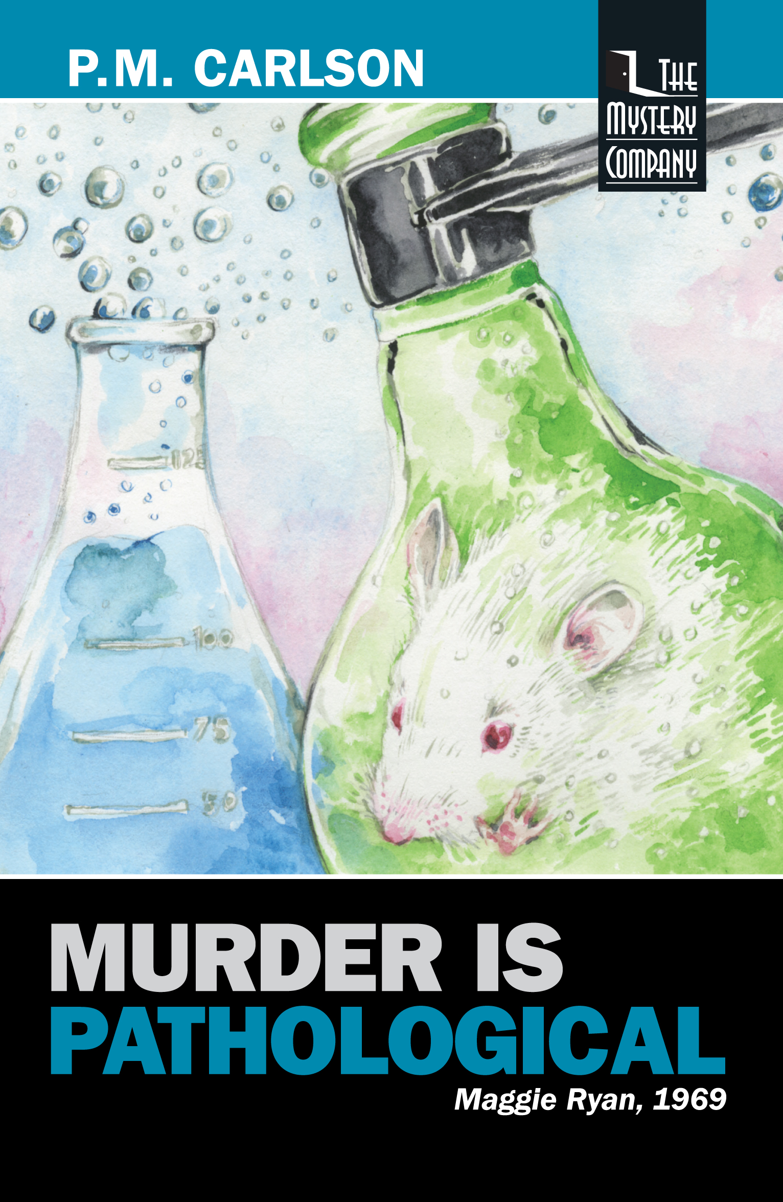 Murder Is Pathological by P.M. Carlson
