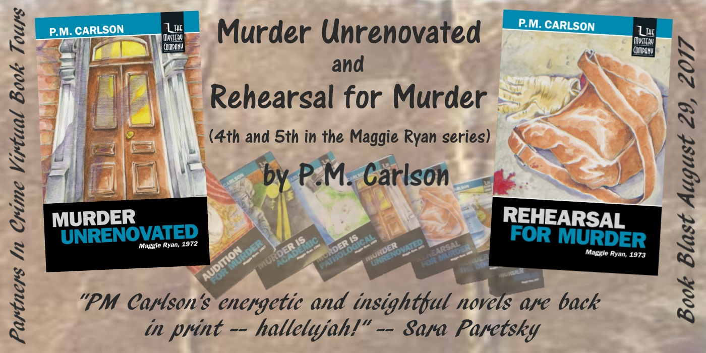 Murder Unrenovated & Rehearsal For Murder by P.M. Carlson