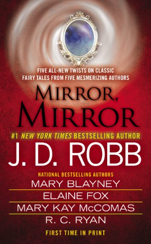 Mirror, Mirror -- Taken in Death by J.D. Robb