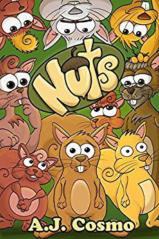 Nuts: Every Family is a Little... by A. J. Cosmo