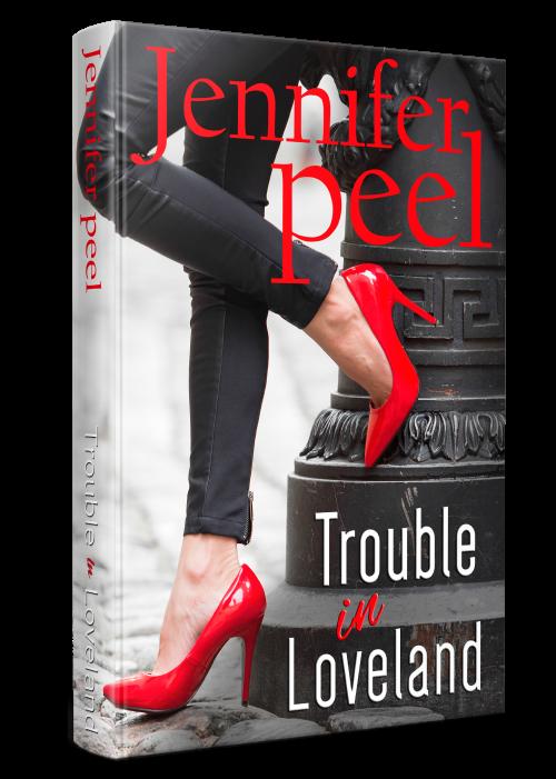 Trouble in Loveland by Jennifer Peel