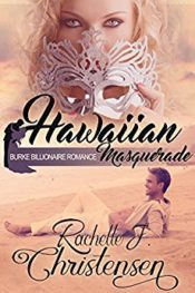 Hawaiian Masquerade by Rachelle J. Christensen