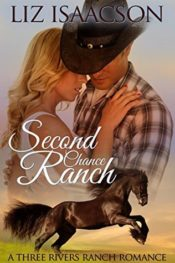 Second Chance Ranch by Liz Isaacson