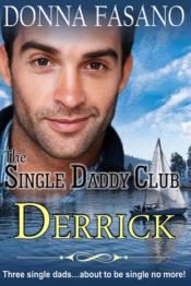 The Single Daddy Club: Derrick by Donna Fasano