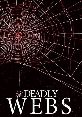 Deadly Webs by James Hunt