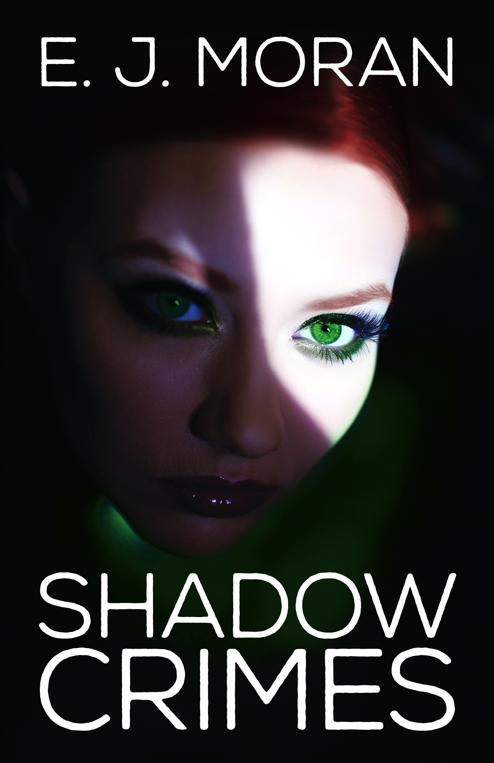 Shadow Crimes by E. J. Moran