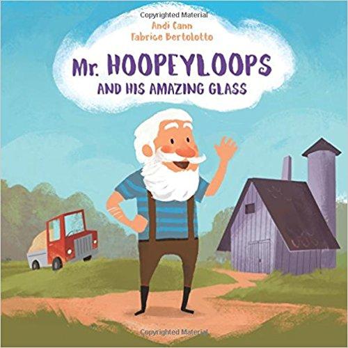 Mr Hoopeyloops and His Amazing Glass