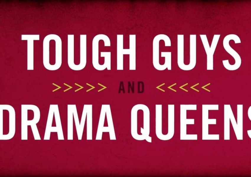 Tough Guys and Drama Queens banner