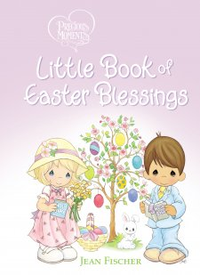 Precious Moments® Little Book of Easter Blessings