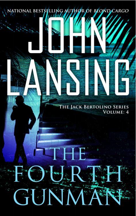 The Fourth Gunman by John Lansing