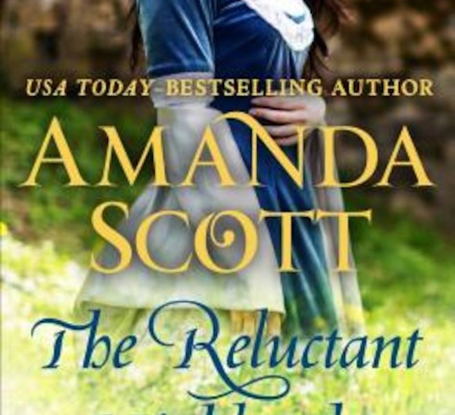 The Reluctant Highlander: A Highland Romance by Amanda Scott