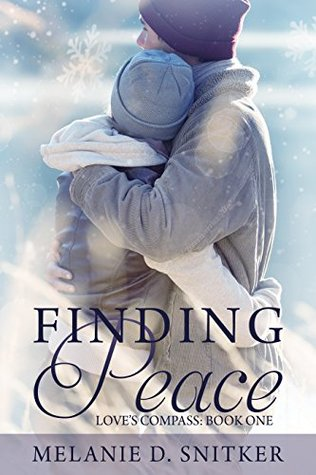 Finding Peace by Melanie D. Snitker
