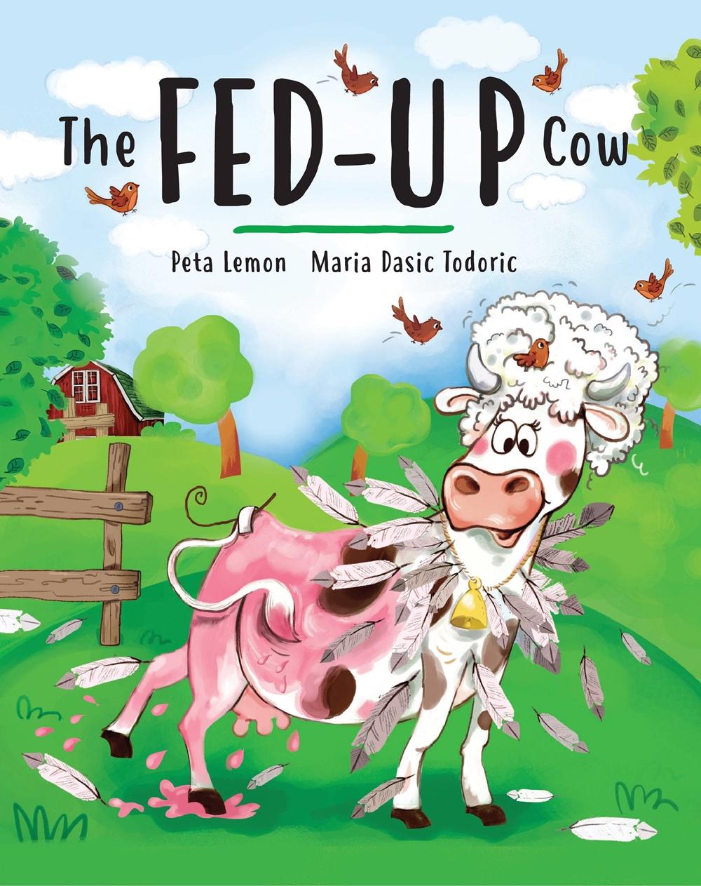 The Fed-up Cow by Peta Lemon