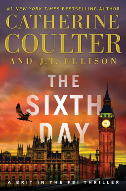 The Sixth Day by Catherine Coulter J.T. Ellison