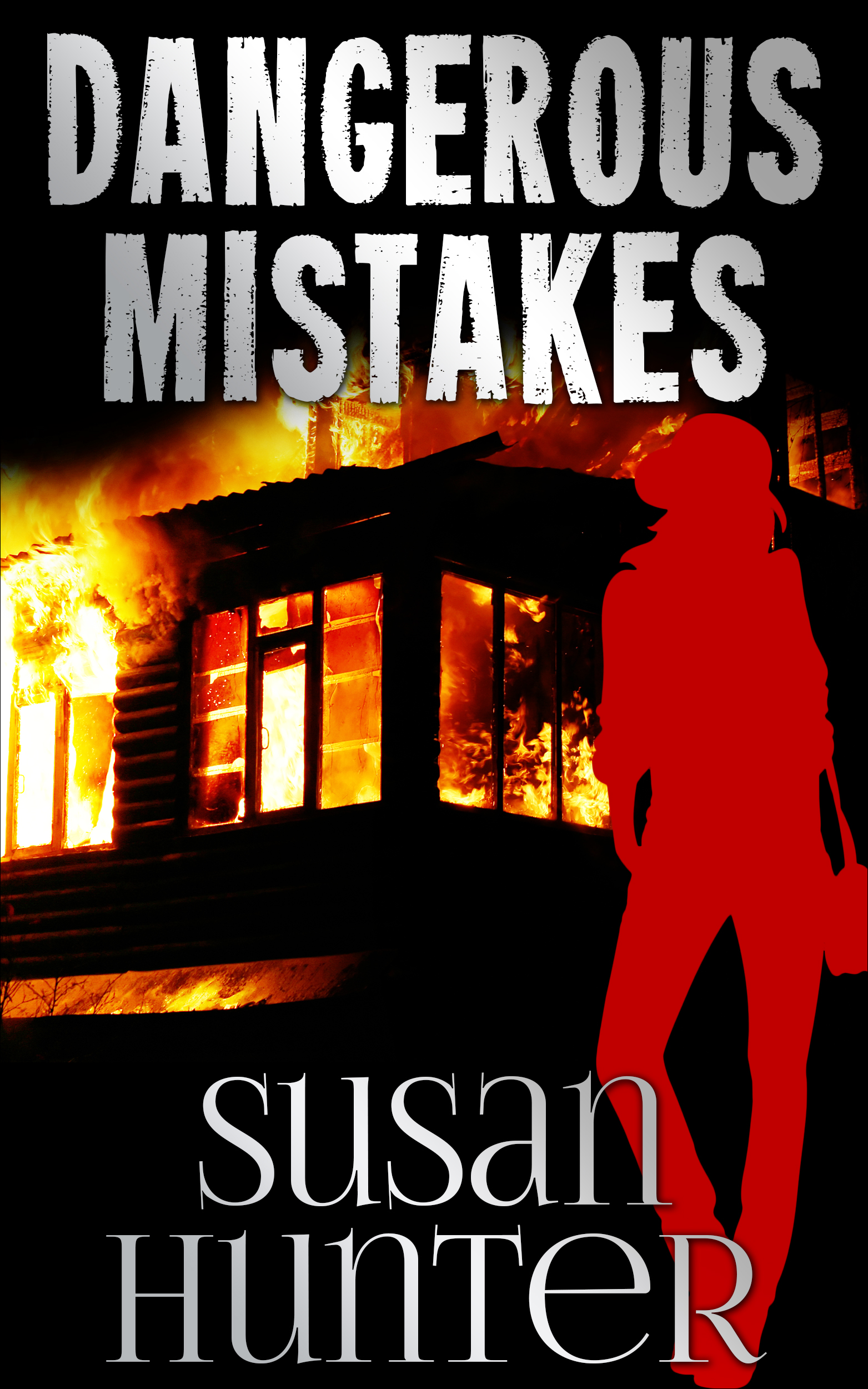 Dangerous Mistakes by Susan Hunter