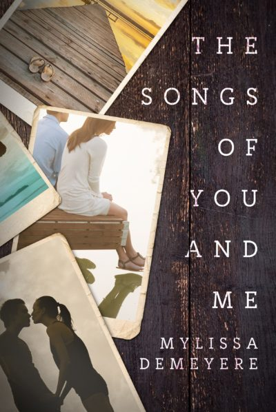 The Songs of You and Me by Mylissa Demeyere
