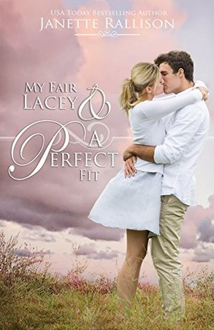 My Fair Lacey & A Perfect Fit by Janette Rallison