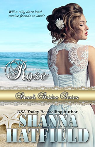 Rose by Shanna Hatfield