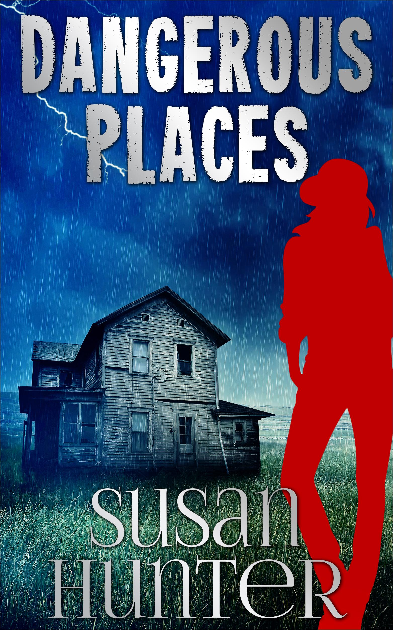 Dangerous Places by Susan Hunter