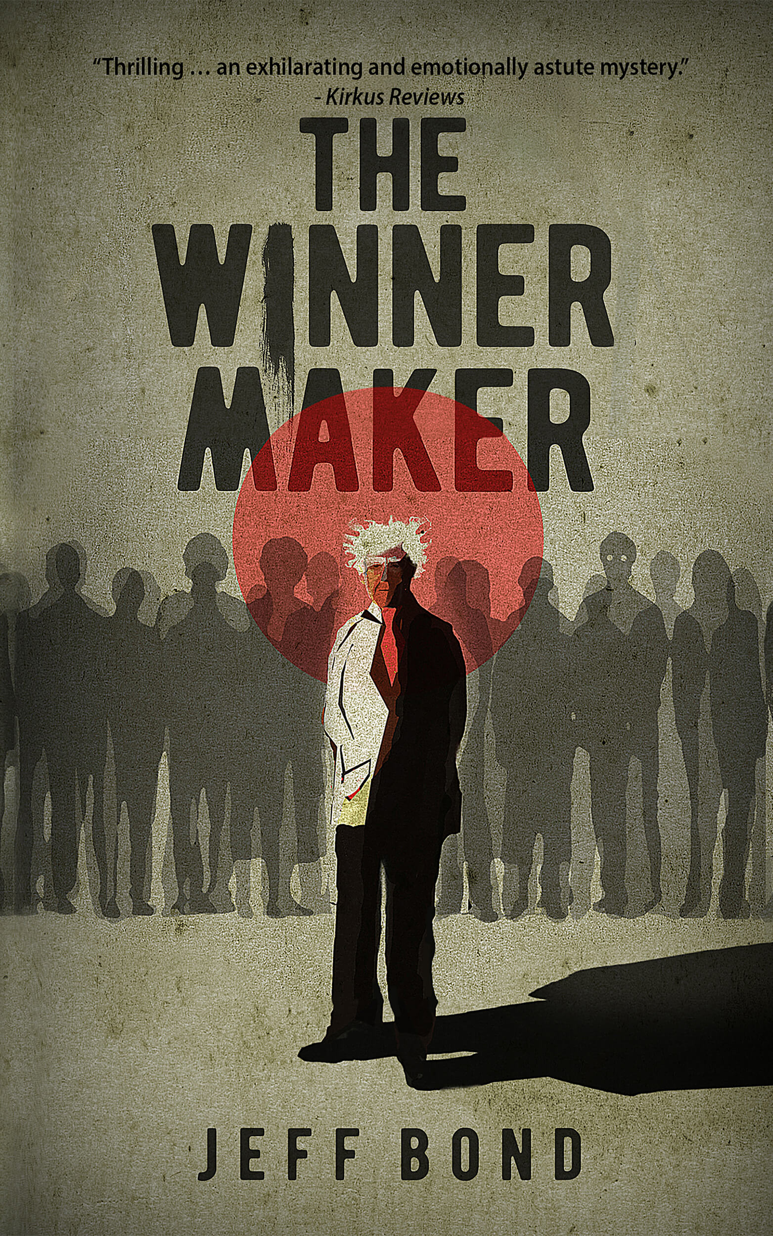 The Winner Maker by Jeff Bond