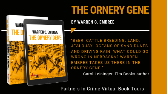 The Ornery Gene by Warren C. Embree