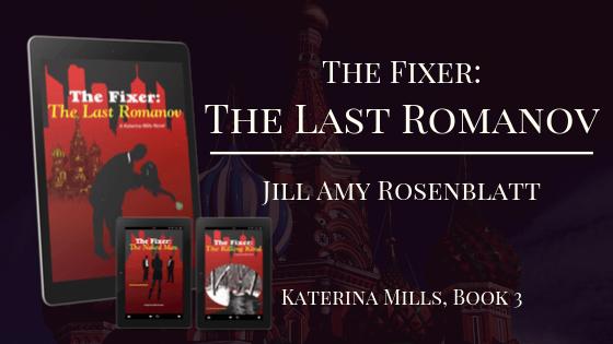 The Last Romanov by Jill Amy Rosenblatt banner