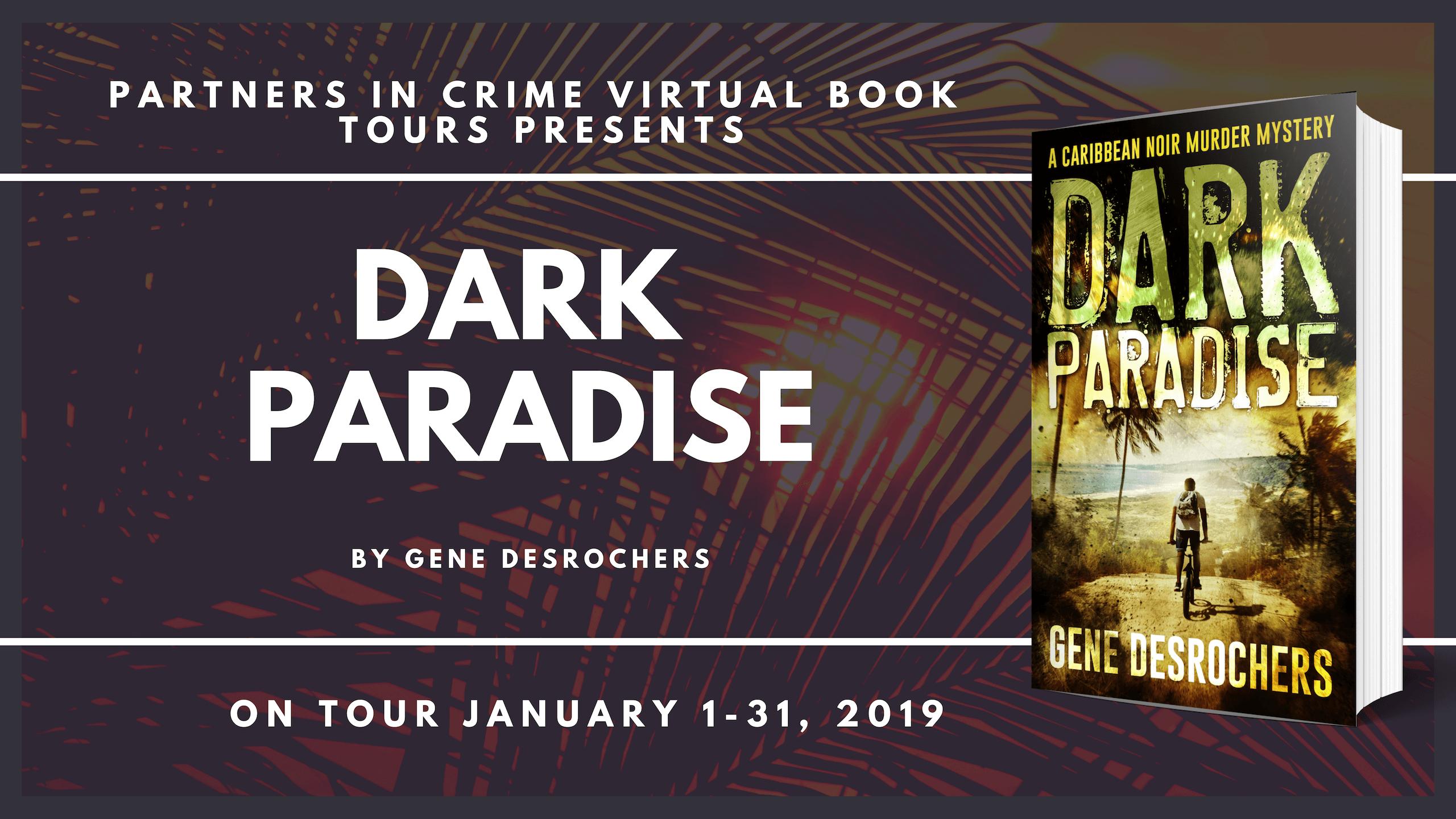 Dark Paradise by Gene Desrochers Tour Banner