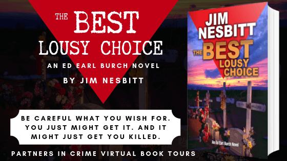 The Best Lousy Choice An Ed Earl Burch Novel by Jim Nesbitt